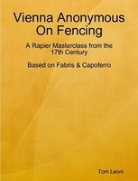 Vienna Anonymous On Fencing a Rapier Masterclass from the 17th Century Leoni.jpg
