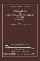 Regulations of Exercises and Evolutions for the Cavalry Holzman.jpg