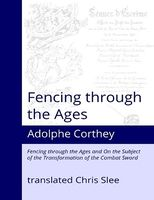 Fencing Through the Ages Corthey Slee.jpg