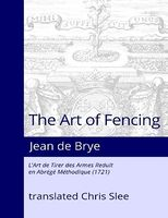 The Art of Fencing Reduced to a Methodical Summary Brye Slee.jpg